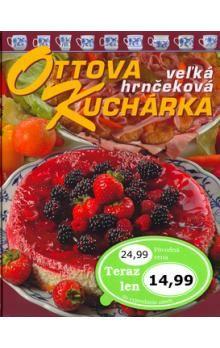 Ottova veľká hrnčekova kuchárka cena od 255 Kč