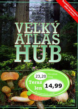 Ladislav Hagara: Veľký atlas húb cena od 537 Kč
