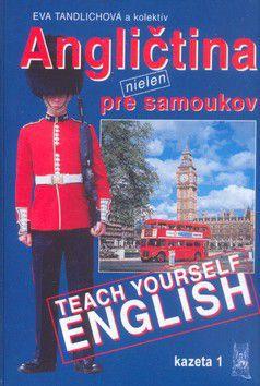 Eva Tandlichová: Angličtina nielen pre samoukov cena od 288 Kč