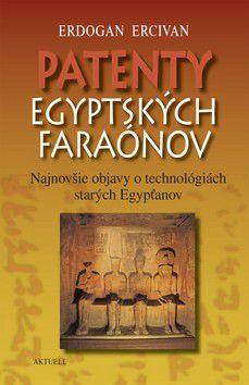 Erdogan Ercivan: Patenty egyptských faraónov cena od 76 Kč