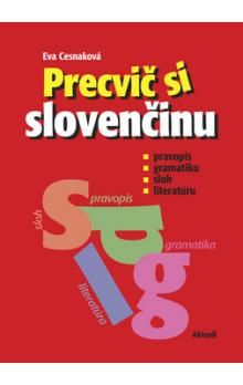Eva Cesnaková: Precvič si slovenčinu cena od 176 Kč