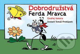 Ondřej Sekora: Dobrodružstvá Ferda Mravca - Ondřej Sekora cena od 151 Kč