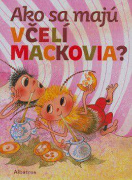 Jiří Kahoun: Ako sa majú včelí mackovia? cena od 188 Kč