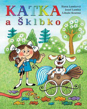Hana Lamková a kol.: Katka a Šklbko cena od 181 Kč