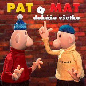 P. Sýkora; Vl. Jiránek; L. Beneš: Pat a Mat dokážu všetko cena od 235 Kč