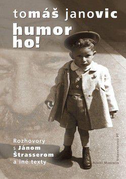 Tomáš Janovic: Humor ho! cena od 165 Kč