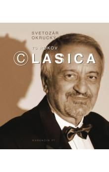 Svetozár Okrucký: 70 rokov © Lasica cena od 262 Kč