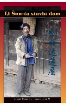 Li Šun-ta stavia dom - Kolektív autorov cena od 172 Kč