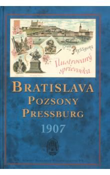 Emil Kumlik: Bratislava 1907 Pozsony Pressburg cena od 159 Kč