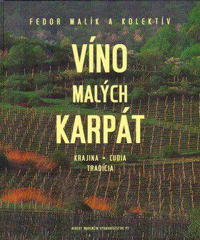 Fedor Malík: Víno Malých Karpát cena od 481 Kč