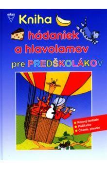 Kniha hádaniek a hlavolamov pre predškolákov cena od 169 Kč