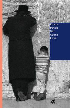 Chaim Potok: Dar Ašera Leva cena od 214 Kč