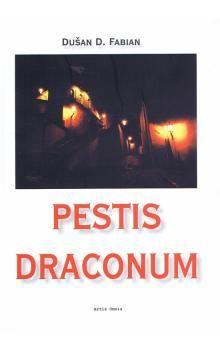Dušan D. Fabian: Pestis Draconum cena od 149 Kč