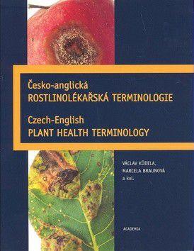 Václav Kůdela: Česko-anglická rostlinolékařská terminologie cena od 1210 Kč