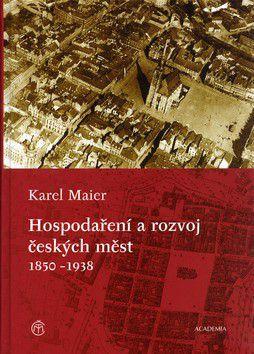 Karel Maier: Hospodaření a rozvoj českých měst + CD cena od 233 Kč