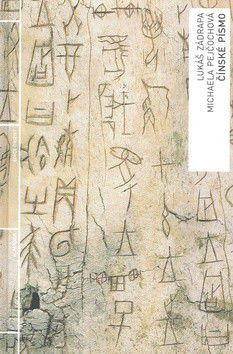 Lukáš Zádrapa, Michaela Pejčochová: Čínské písmo cena od 292 Kč
