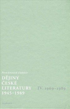 Pavel Janoušek: Dějiny české literatury 1945-1989 - IV.díl 1969-1989+CD cena od 429 Kč
