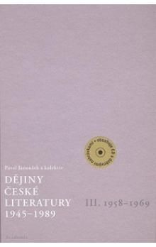 Pavel Janoušek: Dějiny české literatury 1945-1989 - III.díl 1958-1969+CD cena od 346 Kč