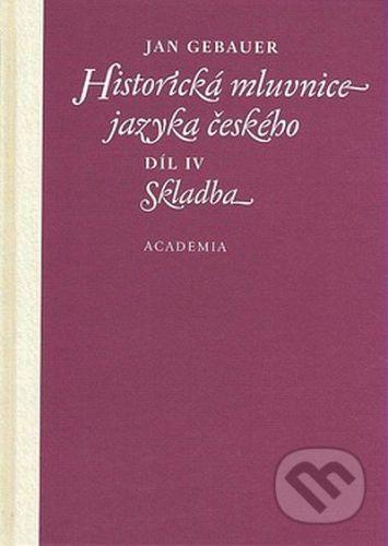 Jan Gebauer: Historická mluvnice jazyka českého cena od 369 Kč