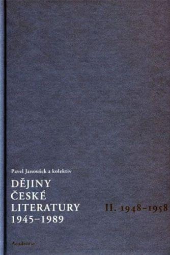 Pavel Janoušek: Dějiny české literatury 1945-1989 - II.díl 1948-1958+CD cena od 321 Kč