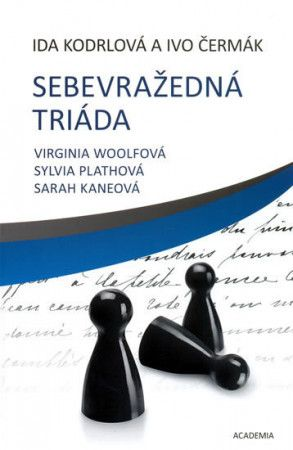 Ida Kodrlová, Ivo Čermák: Sebevražedná triáda cena od 163 Kč
