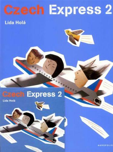 Lída Holá, Michaela Kukovičová: Czech Express 2 + CD - 2. vydání cena od 251 Kč