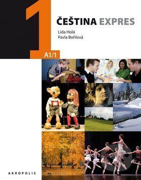 Pavla Bořilová, Lída Holá: Čeština expres 1 (A1/1) + CD cena od 383 Kč