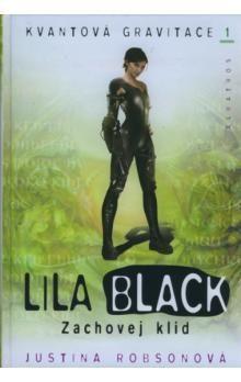 Justina Robsonová: Lila Black Zachovej klid cena od 67 Kč