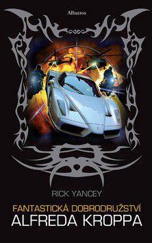 Rick Yancey: Fantastická dobrodružství Alfreda Kroppa cena od 69 Kč