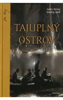 Jules Verne, Ondřej Neff: Tajuplný ostrov - Nová verze cena od 0 Kč