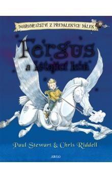 Chris Riddell, Paul Stewart: Fergus a létající kůň cena od 178 Kč