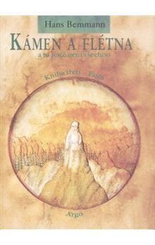 Hans Bemmann: Kámen a flétna a to ještě není všechno III. cena od 272 Kč