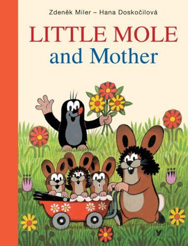 Hana Doskočilová, Zdeněk Miler: Little Mole and Mother cena od 183 Kč
