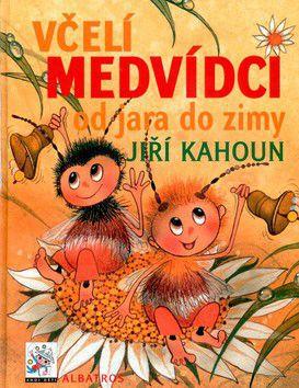 Jiří Kahoun: Včelí medvídci od jara do zimy cena od 239 Kč