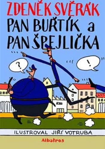 Jiří Votruba, Zdeněk Svěrák: Pan Buřtík a pan Špejlička cena od 186 Kč