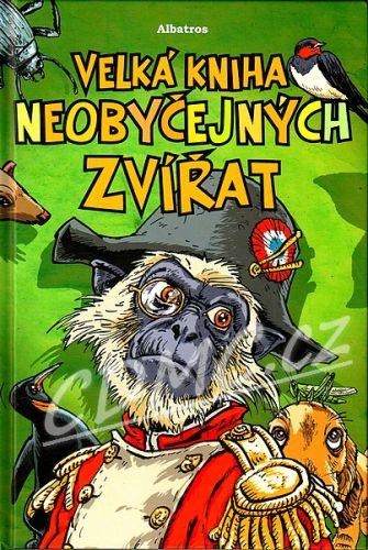 Ladislav Karpianus, Jozef Gertli Danglár: Velká kniha neobyčejných zvířat cena od 175 Kč