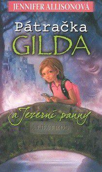 Jennifer Allisonová: Pátračka Gilda a Jezerní panny cena od 186 Kč
