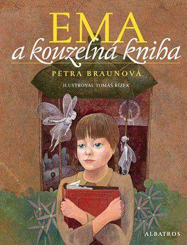 Tomáš Řízek, Petra Braunová: Ema a kouzelná kniha cena od 212 Kč