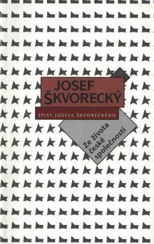 Juraj Horváth, Josef Škvorecký: Ze života české společnosti cena od 128 Kč