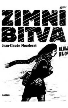 Jean-Claude Mourlevat: Zimní bitva cena od 241 Kč