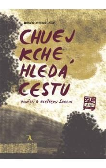 Chung-ťün Wang: Chuej Kche hledá cestu cena od 191 Kč