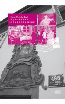 Marie Klečacká-Beyly: Vzpomínky malostranské cena od 191 Kč