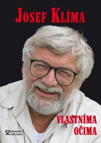 Josef Klíma: Josef Klíma - Vlastníma očima aneb Před kamerou i za ní cena od 158 Kč