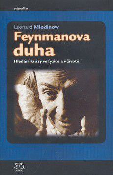 Leonard Mlodinow: Feynmanova duha cena od 296 Kč
