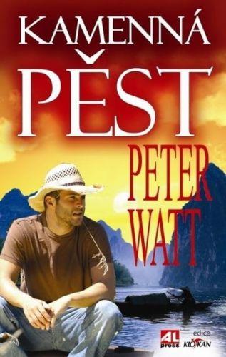 Peter Watt: Kamenná pěst cena od 232 Kč