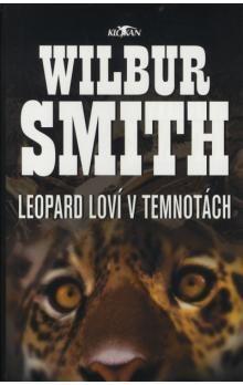 Wilbur Smith: Leopard loví v temnotách cena od 179 Kč