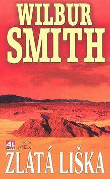 Wilbur Smith: Zlatá liška cena od 233 Kč