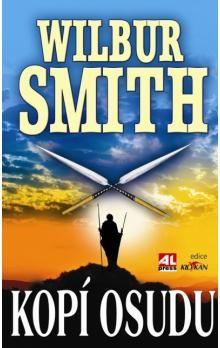 Wilbur Smith: Kopí osudu cena od 179 Kč