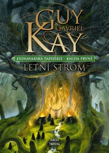 Guy Gavriel Kay: Letní strom cena od 199 Kč