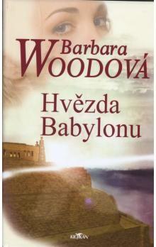 Barbara Wood: Hvězda Babylonu cena od 149 Kč
